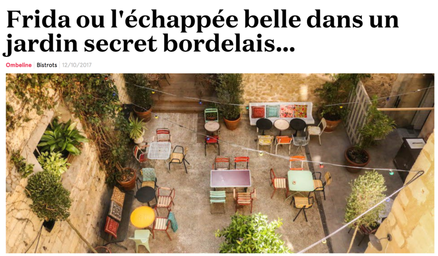 Frida ou l'echappée belle dans un jardin secret bordelais …
